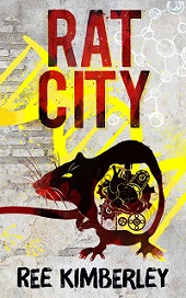 Buy Rat City by Ree Kimberley